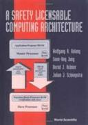 Cover-Bild zu Halang, Wolfgang A.: A Safety Licensable Computing Architecture