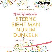Cover-Bild zu Sterne sieht man nur im Dunkeln (Audio Download) von Werkmeister, Meike
