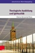 Cover-Bild zu Theologische Ausbildung und Spiritualität von Hermisson, Sabine (Hrsg.)