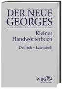 Cover-Bild zu DER NEUE GEORGES Kleines Handwörterbuch Deutsch - Lateinisch von Georges, Karl Ernst