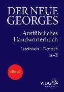 Cover-Bild zu Der Neue Georges (eBook) von Georges, Karl Ernst