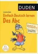 Cover-Bild zu Raab, Dorothee: Einfach Deutsch lernen - Das Abc - Deutsch als Fremdsprache