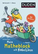 Cover-Bild zu Raab, Dorothee: Mein Matheblock mit Rabe Linus - 1. Klasse