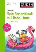 Cover-Bild zu Raab, Dorothee: Mein Ferienblock mit Rabe Linus - Fit für die 2. Klasse