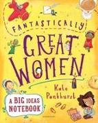 Cover-Bild zu Fantastically Great Women A Big Ideas Notebook von Pankhurst, Kate