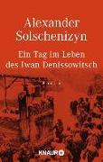 Cover-Bild zu Ein Tag im Leben des Iwan Denissowitsch von Solschenizyn, Alexander