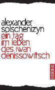 Cover-Bild zu Ein Tag im Leben des Iwan Denissowitsch (eBook) von Solschenizyn, Alexander