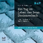 Cover-Bild zu Ein Tag im Leben des Iwan Denissowitsch (Audio Download) von Solschenizyn, Alexander