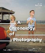 Cover-Bild zu Lowe, Paul: A Chronology of Photography