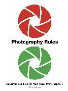 Cover-Bild zu Lowe, Paul: Photography Rules