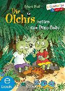 Cover-Bild zu Dietl, Erhard: Die Olchis retten das Dino-Baby (eBook)