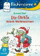 Cover-Bild zu Dietl, Erhard: Die Olchis feiern Weihnachten (eBook)