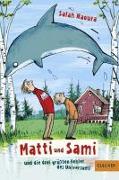 Cover-Bild zu Matti und Sami und die drei größten Fehler des Universums von Naoura, Salah