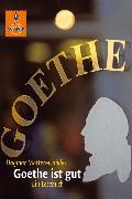 Cover-Bild zu Goethe ist gut (eBook) von Matten-Gohdes, Dagmar