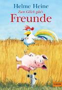 Cover-Bild zu Zum Glück gibt's Freunde von Heine, Helme