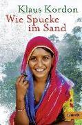 Cover-Bild zu Wie Spucke im Sand von Kordon, Klaus