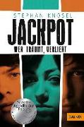 Cover-Bild zu Jackpot - Wer träumt, verliert von Knösel, Stephan