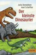 Cover-Bild zu Der kleinste Dinosaurier von Donaldson, Julia