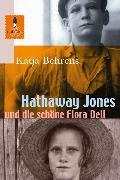 Cover-Bild zu Hathaway Jones und die schöne Flora Dell (eBook) von Behrens, Katja