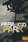 Cover-Bild zu Paranoid Park (eBook) von Nelson, Blake