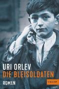 Cover-Bild zu Die Bleisoldaten von Orlev, Uri