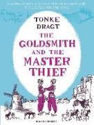 Cover-Bild zu The Goldsmith and the Master Thief von Dragt, Tonke (Author)