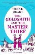 Cover-Bild zu The Goldsmith and the Master Thief (eBook) von Dragt, Tonke