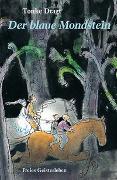 Cover-Bild zu Der blaue Mondstein von Dragt, Tonke