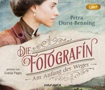 Cover-Bild zu Die Fotografin - Am Anfang des Weges (2 MP3-CDs) von Durst-Benning, Petra