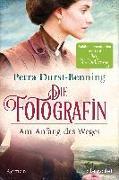 Cover-Bild zu Die Fotografin - Am Anfang des Weges von Durst-Benning, Petra