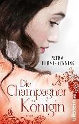 Cover-Bild zu Die Champagnerkönigin (eBook) von Durst-Benning, Petra