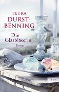 Cover-Bild zu Die Glasbläserin von Durst-Benning, Petra