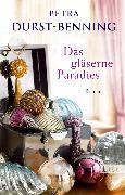 Cover-Bild zu Das gläserne Paradies (eBook) von Durst-Benning, Petra