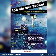 Cover-Bild zu Mold, Stephanie: Ich bin wie Zucker - Jung und blond in Istanbul (Ungekürzt) (Audio Download)