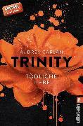 Cover-Bild zu Carlan, Audrey: Trinity - Tödliche Liebe (eBook)