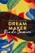 Cover-Bild zu Carlan, Audrey: Dream Maker - Rio de Janeiro (eBook)