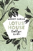 Cover-Bild zu Carlan, Audrey: Lotus House - Endlose Liebe (eBook)