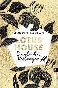 Cover-Bild zu Carlan, Audrey: Lotus House - Sinnliches Verlangen (eBook)