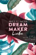 Cover-Bild zu Carlan, Audrey: Dream Maker - Liebe (eBook)