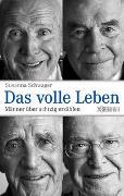 Cover-Bild zu Das volle Leben von Schwager, Susanna