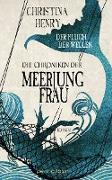 Cover-Bild zu Die Chroniken der Meerjungfrau - Der Fluch der Wellen (eBook) von Henry, Christina