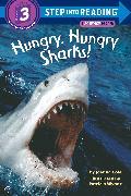 Cover-Bild zu Hungry, Hungry Sharks! von Cole, Joanna