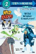 Cover-Bild zu Wild Winter Creatures! (Wild Kratts) von Kratt, Chris