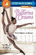 Cover-Bild zu Ballerina Dreams: From Orphan to Dancer (Step Into Reading, Step 4) von Deprince, Michaela