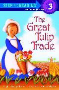 Cover-Bild zu The Great Tulip Trade von Brust, Beth Wagner