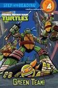 Cover-Bild zu Green Team! (Teenage Mutant Ninja Turtles) von Webster, Christy