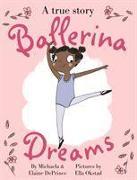 Cover-Bild zu Ballerina Dreams von DePrince, Michaela