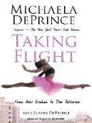 Cover-Bild zu Taking Flight: From War Orphan to Star Ballerina von Deprince, Elaine