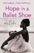 Cover-Bild zu Hope in a Ballet Shoe von DePrince, Michaela