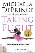 Cover-Bild zu Taking Flight: From War Orphan to Star Ballerina von Deprince, Michaela